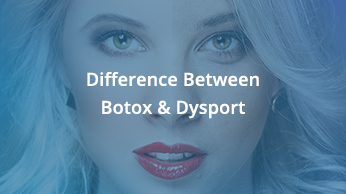 Difference Between Botox & Dysport